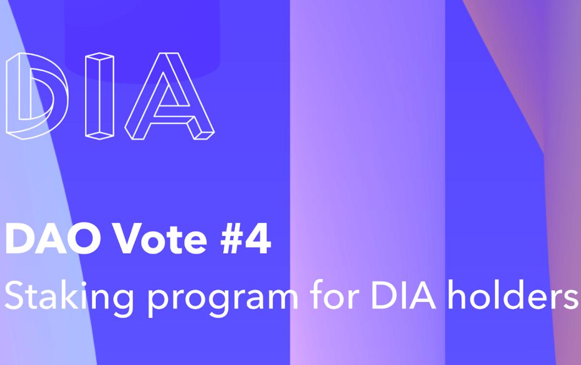 第4次DAO投票:DIA 质押计划