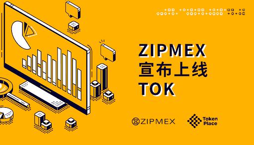 七日快讯速递 3:Tokenplace 的 TOK 代币获准在 Zipmex 交易所上线