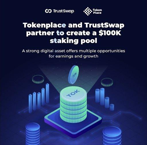TOK 质押现在在 TrustSwap 上线!