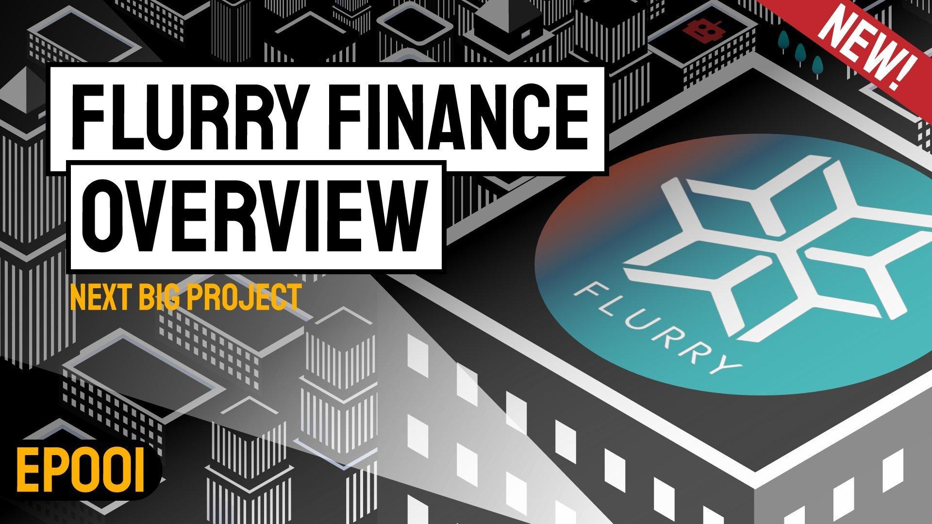 Flurry Finance项目介绍