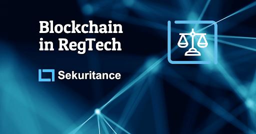 区块链应用革新监管技术环境