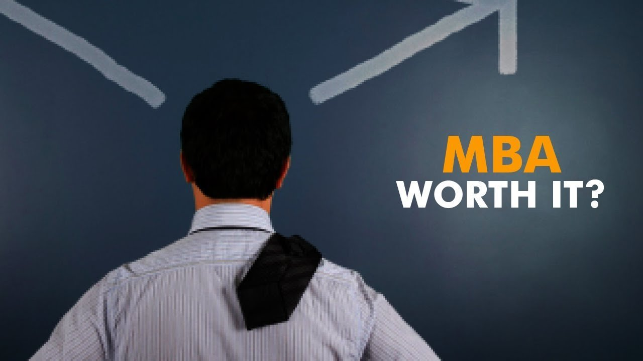 MBA-worth-it-or-not