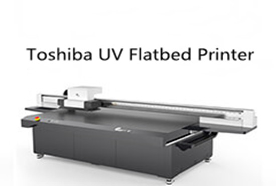 Toshiba UV Flatbed Printer