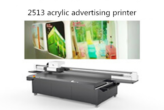2513 acrylic advertising printer