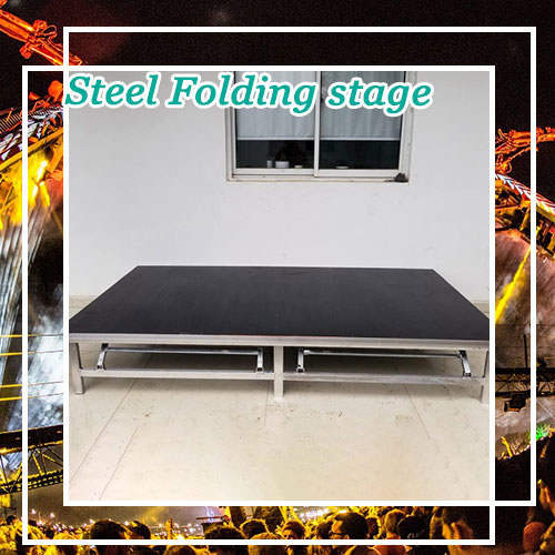 Steel Folding stage