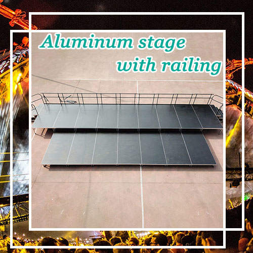 Aluminum stage with railing