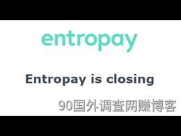 Entropay来信说2019年7月1号要关了